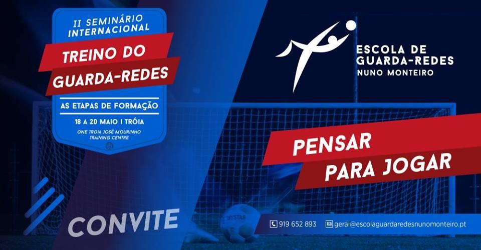 II Seminário Internacional – Escola GR Nuno Monteiro (18-20 Maio, 2018)